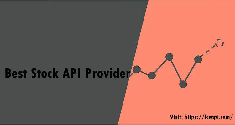 Which Is The Best Stock Api Provider
